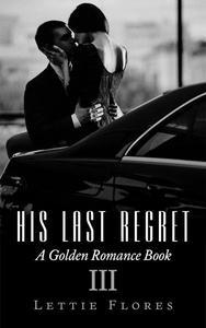 His Last Regret