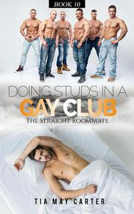 Doing Studs in a Gay Club