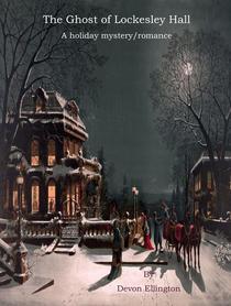 The Ghost of Lockesley Hall