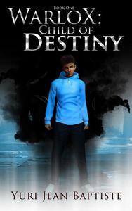 WarloX: Child of Destiny