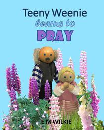 Teeny Weenie Learns to Pray
