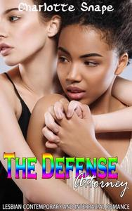 The Defense Attorney:  Lesbian Contemporary and Interracial Romance