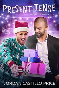 Present Tense: A Spellcraft Christmas Short