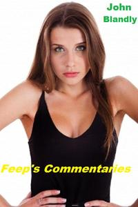 Feep's Commentaries
