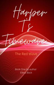 Harper T's Timewave: The Red Wave