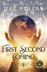 First Second Coming