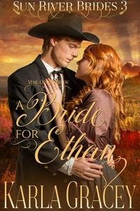 Mail Order Bride - A Bride for Ethan