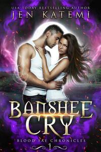 Banshee Cry (A Steamy Paranormal Fantasy Romance)