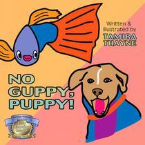 No Guppy, Puppy!