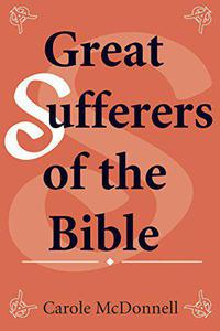 Great Sufferers of the Bible