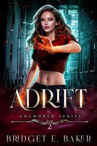 Adrift: An Urban Fantasy