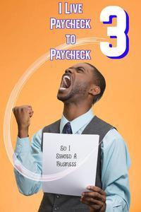 I Live Paycheck to Paycheck