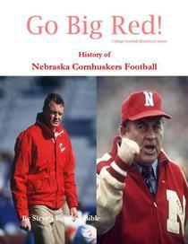 Go Big Red! History of Nebraska Cornhuskers Football
