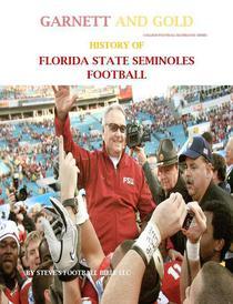 Garnett and Gold! History of Florida State Seminoles Football