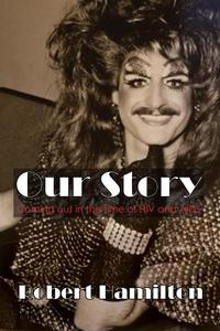 Our Story: Coming out in the time of HIV and AIDS