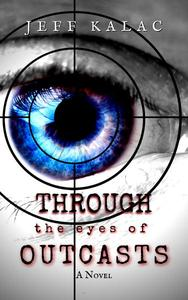 Through the Eyes of Outcasts