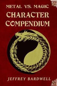 Metal vs. Magic Character Compendium