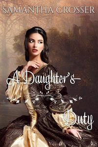 A Daughter's Duty