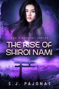 The Rise of Shiroi Nami