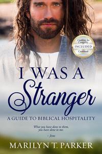 I was a Stranger: A Guide to Biblical Hospitality