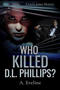 Who Killed D.L. Phillips?