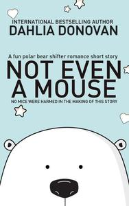Not Even A Mouse