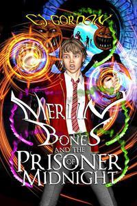 Merlin Bones and the Prisoner of Midnight