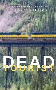 Dead Tourist