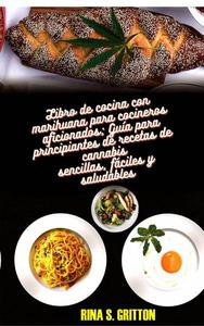 Libro de cocina con marihuana para cocineros aficionados
