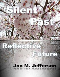 Silent Past, Reflective Future
