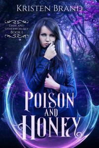Poison and Honey