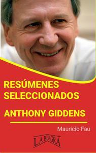 Resúmenes Seleccionados: Anthony Giddens