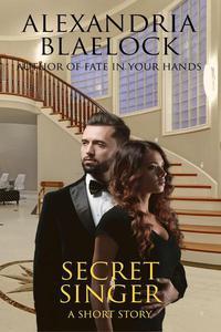 Secret Singer: A Short Story