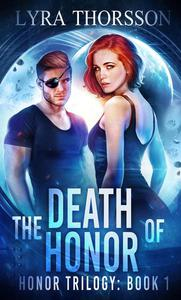The Death of Honor