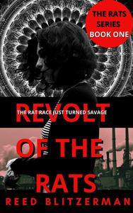 Revolt of the Rats: Book One