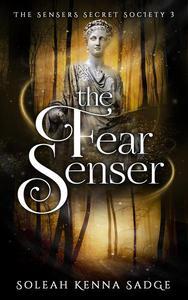The Fear Senser