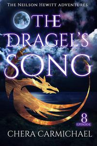 The Dragel's Song: Episode 8