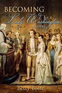 Becoming Lady Washington