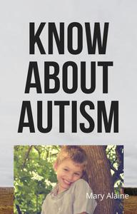 Know About Autism