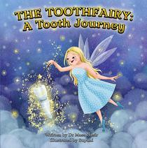 The Toothfairy: A Tooth Journey