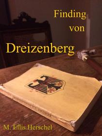 Finding Von Dreizenberg
