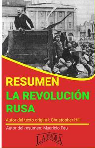 Resumen de La Revolución Rusa de Christopher Hill