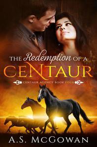 The Redemption of a Centaur