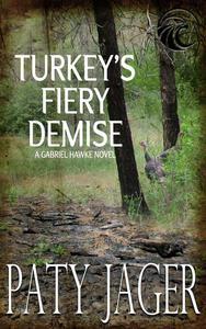 Turkey's Fiery Demise