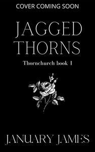 Jagged Thorns