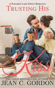 Trusting His Kiss
