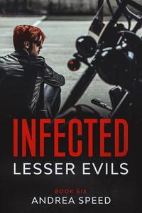 Infected: Lesser Evils