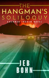 The Hangman's Soliloquy
