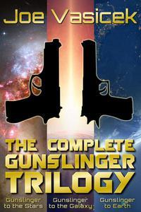 The Complete Gunslinger Trilogy