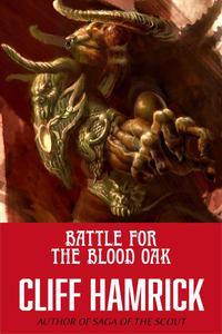 Battle for the Blood Oak